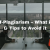 Self-Plagiarism – What is It and Tips to Avoid it
